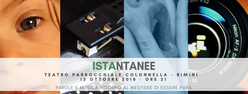 Social banner di Istantanee: un piccolo spettacolo teatrale di parole e musica intorno al mestiere di essere papà.